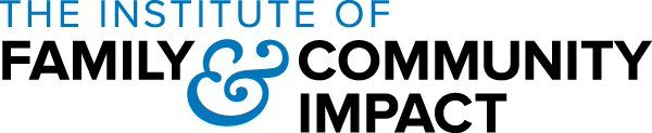 The Institute of Family & Community Impact